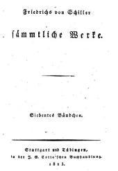 Friedrichs von Schiller sämmtliche Werke: Maria Stuart. Die Jungfrau von Orleans
