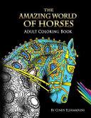 The Amazing World Of Horses