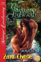 Jaguars' Reward [Impulse 3]