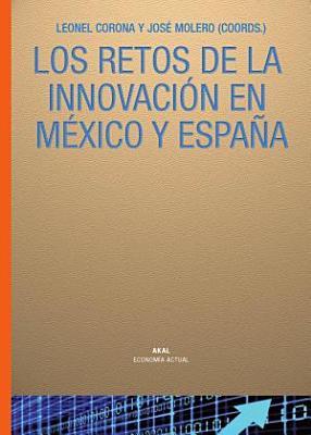 Los Retos De La Innovaci N En M Xico Y Espa A