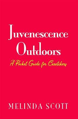 Juvenescence Outdoors