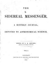The Sidereal Messenger: Volumes 1-2