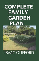 Complete Family Garden Plan