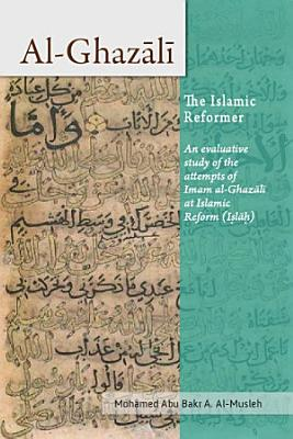 Al Ghazali the Islamic Reformer PDF