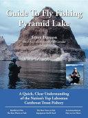 Terry Barron's No Nonsense Guide to Fly Fishing Pyramid Lake
