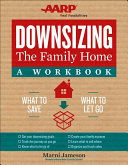 Downsizing the Family Home  a Workbook