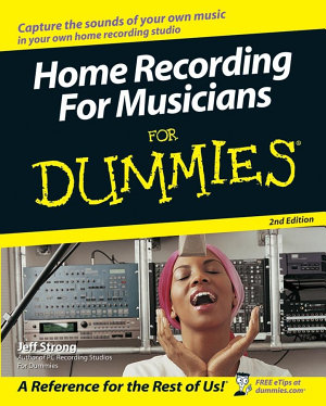 Home Recording For Musicians For Dummies PDF