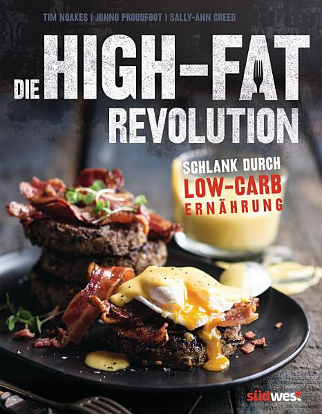 Die High Fat Revolution PDF