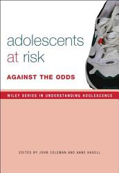 Adolescence, Risk and Resilience