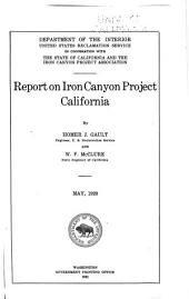 Report on Iron Canyon Project, California