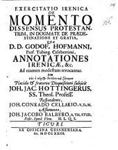 Exercitatio iren. de momento dissensus protestantium in dogmate de praedestinatione et gratia