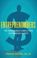 Entreprenumbers  The Surprisingly Simple Path to Financial Clarity