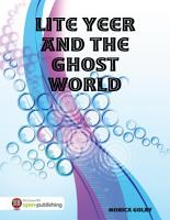 Lite Yeer and the Ghost World PDF