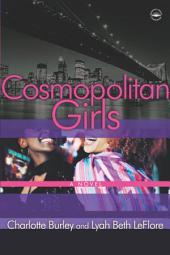 Cosmopolitan Girls: A Novel