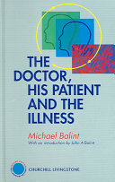 The Doctor, His Patient and the Illness