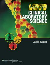 A Concise Review of Clinical Laboratory Science: Edition 2