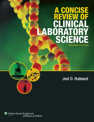 A Concise Review of Clinical Laboratory Science PDF