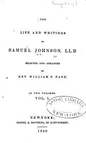 The Life and Writings of Samuel Johnson...