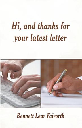 Hi  and Thanks for Your Latest Letter PDF