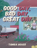Good Day, Bad Day, Great Day