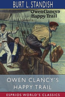 Owen Clancy s Happy Trail  Esprios Classics  PDF