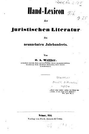 Hand Lexicon der juristischen Literatur des neunzehnten Jahrhunderts PDF