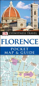 Florence - DK Eyewitness Pocket Map and Travel Guide