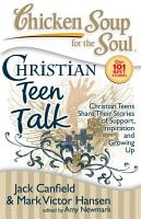 Chicken Soup for the Soul  Christian Teen Talk PDF