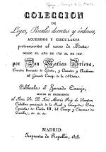 Coleccion de Leyes, Reales decretos y órdenes, acuerdos y circularespertenecientes al ramo de Mesta desde el año de 1729 al de 1827: por Don Matías Brieva, etc