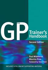 The GP Trainer s Handbook PDF