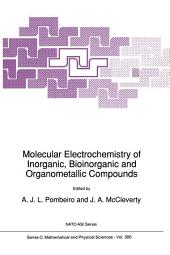 Molecular Electrochemistry of Inorganic, Bioinorganic and Organometallic Compounds