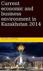 Current economic and business environment in Kazakhstan 2014