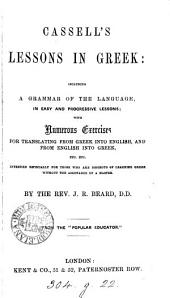 Cassell's lessons in Greek. From the 'Popular educator'.