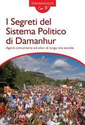 I Segreti del Sistema Politico di Damanhur