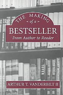 The Making of a Bestseller Book