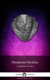 Delphi Complete Works of Diodorus Siculus (Illustrated)