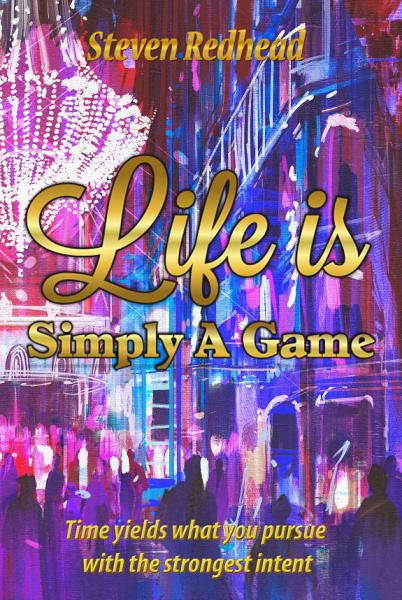 Download Life Is Simply A Game Book
