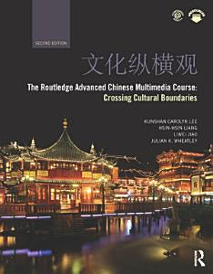 The Routledge Advanced Chinese Multimedia Course
