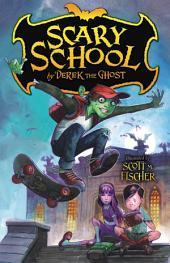 Scary School: Volume 1
