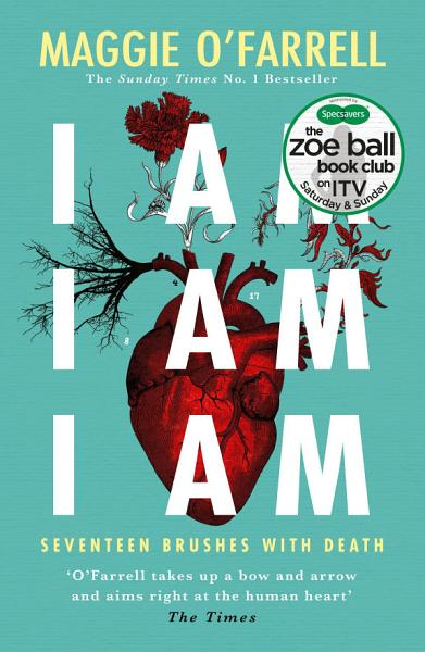Download I Am  I Am  I Am  Seventeen Brushes With Death Book