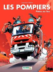 Les Pompiers - Tome 4 - Potes au feu