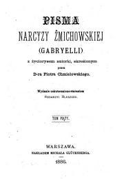 Pisma Narcyzy Żmichowskiej (Gabryelli) z życiorysem autorki skreślonym: Tom 5
