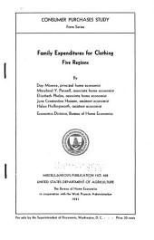Family Expenditures for Clothing: Five Regions, Volumes 424-428