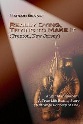 Really Dying Trying To Make It Trenton New Jersey Book PDF