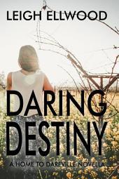 Daring Destiny