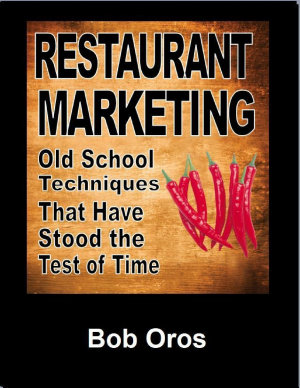 Restaurant Marketing  Old School Techniques That Have Stood the Test of Time