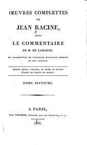 Oeuvres complettes avec le commentaire de m. de La Harpe: Discours académiques. Lettres. Testament. [etc