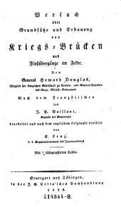 Versuch über Grundsätze und Erbauung von Kriegs-Brücken und Flußübergänge im Felde. Nach dem Franz. des J. P. Vaillant bearb. und rev. von E. Lenz