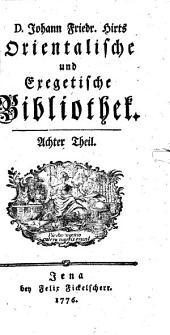 D. Johann Friedr. Hirts orientalische und exegetische Bibliothek: Band 8