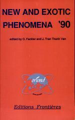 New and Exotic Phenomena '90